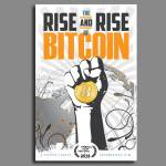 rise and rise of bitcoin