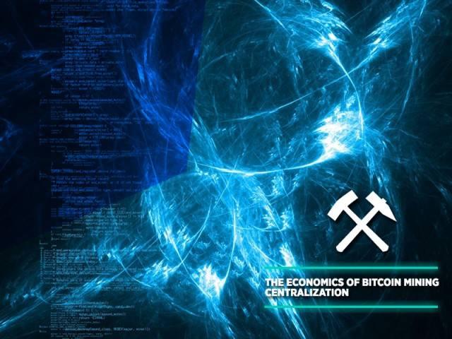 The Economics of Bitcoin Mining Centralization