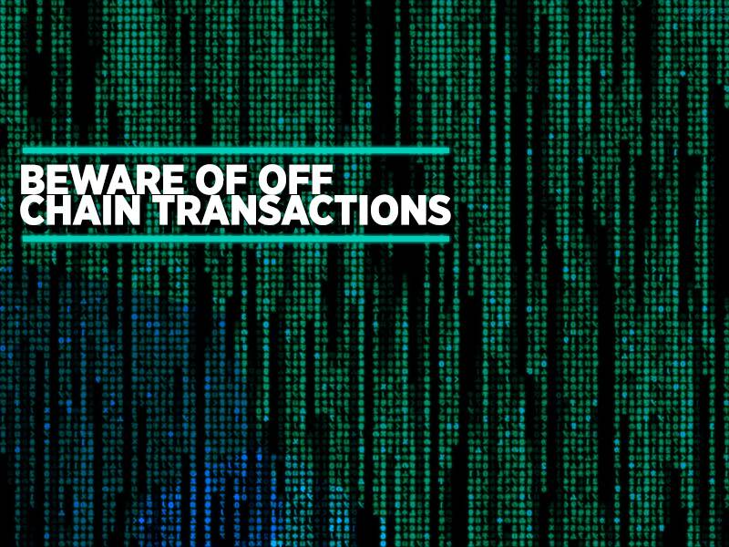 beware_of_offchain_trans_bitcoinist