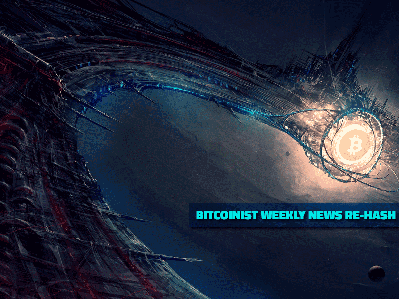Bitcoinist Weekly News Re-Hash: Poloniex Supports Factom, BlockChainGroup.io Revolutionizes Analytics