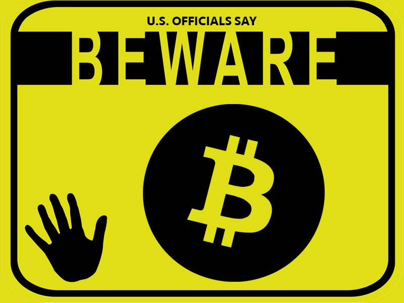 U.S. Officials Warn Against Cannabis and Bitcoin Investment