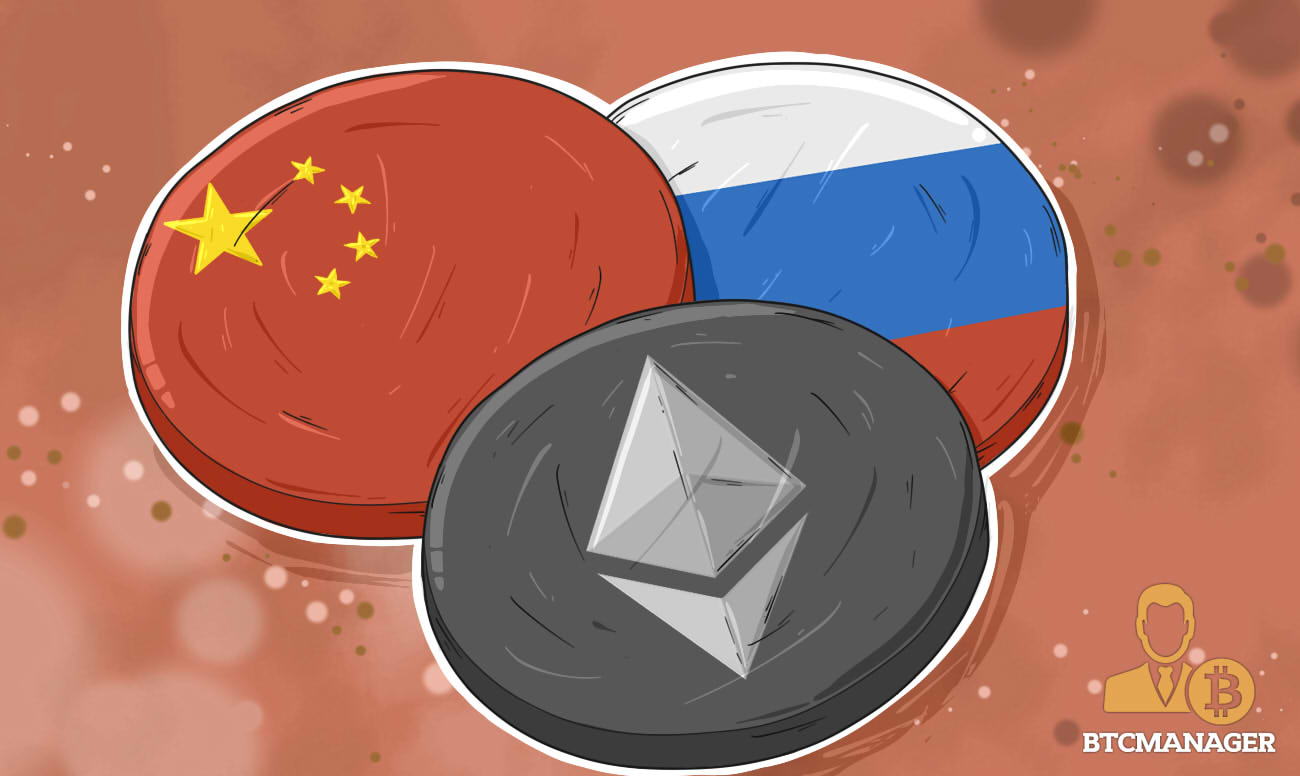 Russia and China May Digitize Their Currencies With Ethereum