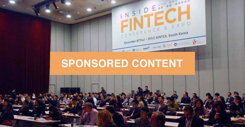 Inside Fintech Conference & Expo, Seoul 2017: Where Money Meets Technology