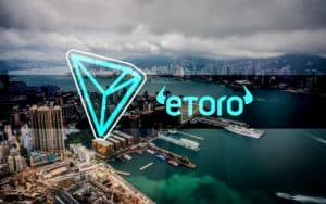 TRON (TRX) Becomes the Newest Addition to eToro Trading Platform